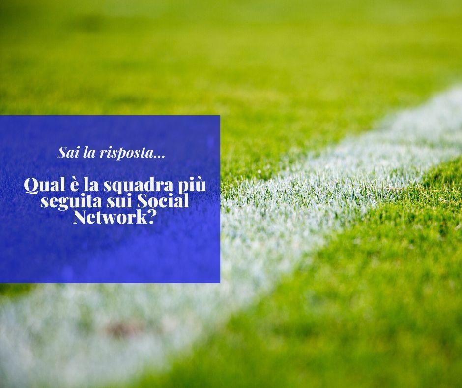 squadra-più-seguita-sui-social-calcio